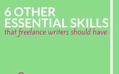 6 Other Essential Skills That Freelance Writers Should Have