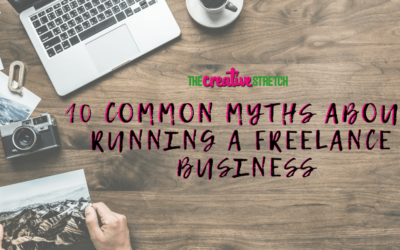 10 Common Myths About Running a Freelance Business