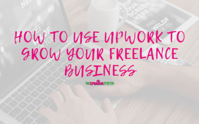 How to Use Upwork to Grow Your Freelance Business