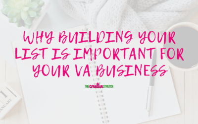 Why Building Your List is Important for Your VA Business